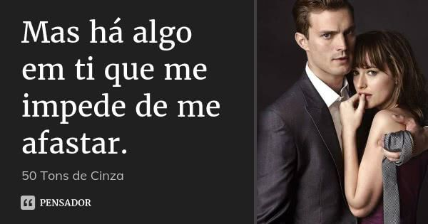 50 Tons De Cinza Frases Pinterest Fifty Shades Fifty Shades