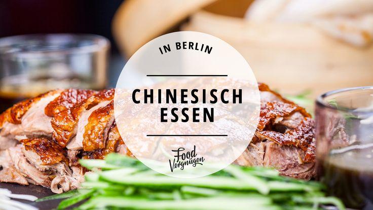 Peking Ente, Hähnchen süß-sauer, Erdnusspaste: Die chinesische Küche ist alles andere als eintönig. Hier könnt ihr in Berlin richtig gut Chinesisch essen.