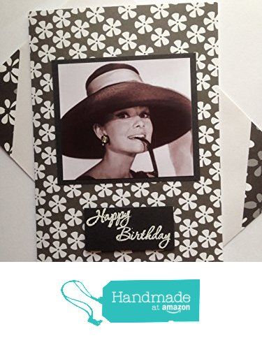 Audrey HEPBURN HANDMADE birthday card famous British actress Hat Glasses Fashion icon Vintage themed Congrats Celebrate party card matching envelope A6/C6 size from Cardsgalore UK https://www.amazon.co.uk/dp/B01MAXFQHJ/ref=hnd_sw_r_pi_awdo_ICwpybQCRMDM1 #handmadeatamazon