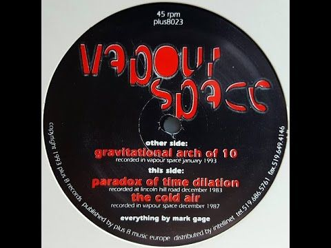 [1993 Vapourspace - Gravitational Arch Of 10 E.P] Paradox Of Time Dilat...