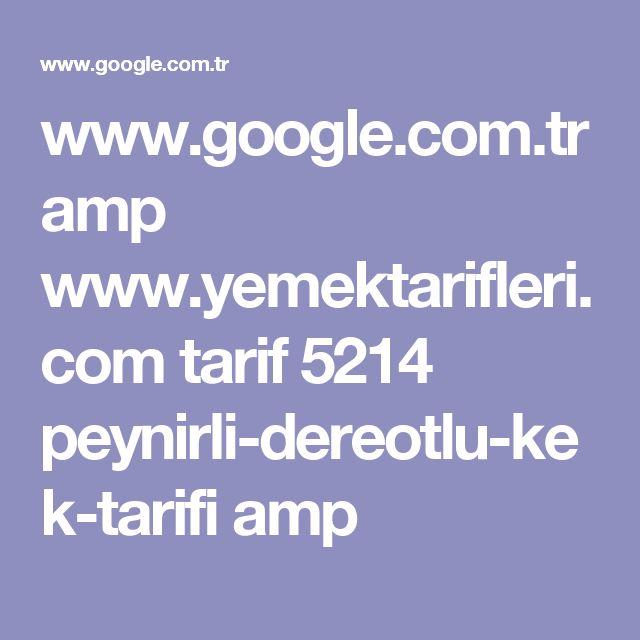 www.google.com.tr amp www.yemektarifleri.com tarif 5214 peynirli-dereotlu-kek-tarifi amp