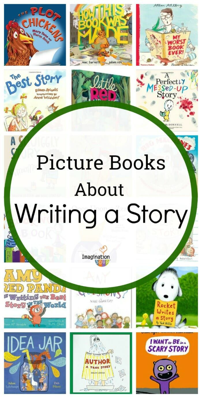 20 picture books about writing a story (for writing workshop) #kids #writing