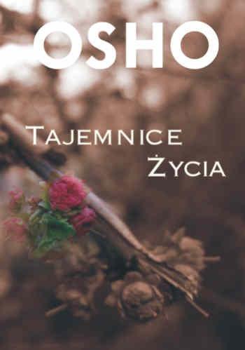 Tajemnice Życia - Osho za | Książki empik.com