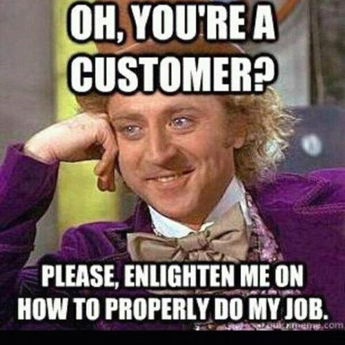 customer service meme :P