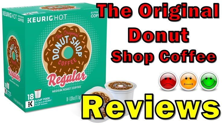 The Original Donut Shop Coffee Reviews - k Cup Coffee Reviews #donut_shop #donut_shop_coffee #the_donut_shop #donut_shop_k_cups #donut_shop_near_me_now