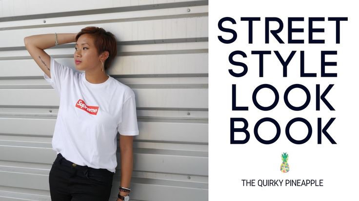 STREETSTYLE LOOKBOOK | The Quirky Pineapple