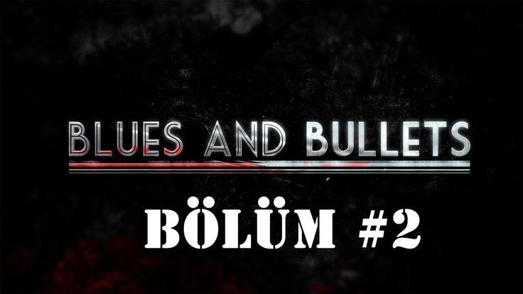 Blues and Bullets Bölüm #2 - TÜRKÇE