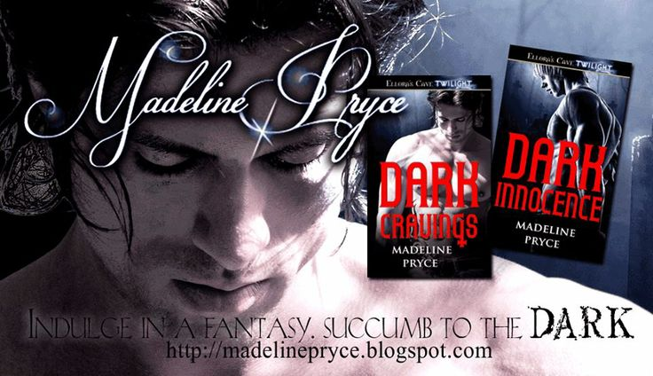 Dark Cravings and Dark Innocence by Madeline Pryce.  Awesome Paranormal Romance.