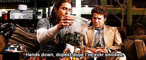 pineapple express---- love Franco in this movie.