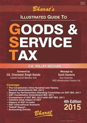 Illustrated Guide to Goods and Service Tax, Illustrated Guide to Goods and Service Tax by CA. Rajat Mohan, Buy Illustrated Guide to Goods and Service Tax book online, buy Illustrated Guide to Goods and Service Tax by CA. Rajat Mohan, Buy Illustrated Guide to Goods and Service Tax by CA. Rajat Mohan online at best price in India, Buy Illustrated Guide to Goods and Service Tax by CA. Rajat Mohan online at best discount in India - Meripustak.com