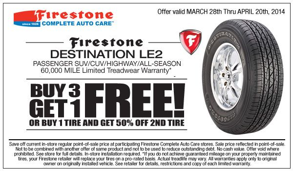 Firestone coupons for buy three Firestone Destination LE2 tires you will be qualifying to receive one tire free right now. Or you purchase one Firestone Destination LE2 tire and you will be qualifying to get 50% off the second tire.