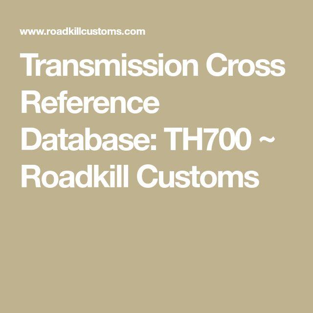 Best 25 cross reference ideas on pinterest fairy garden plants transmission cross reference database th700 roadkill customs fandeluxe Choice Image