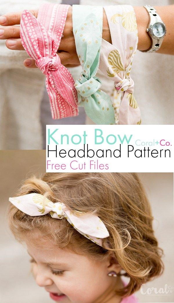 Super easy knot bow headband pattern with free cut files for the Cricut  Maker. Can be made with woven or knit fabric in sizes 6 months through 7  years. e0bbd6cca37