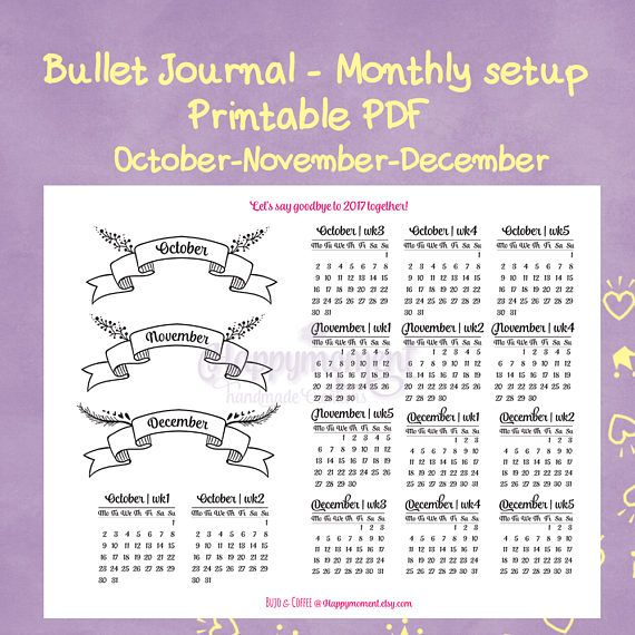 Monthly setup bullet journaling PDF for the last months of 2017!