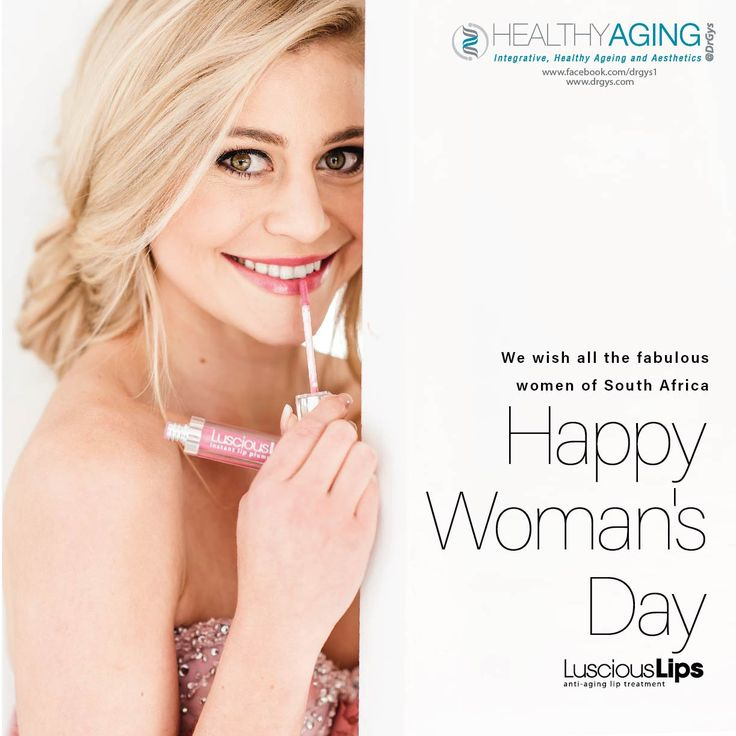 We wish all the fabulous women of South Africa Happy Woman's Day @LusciousLipsSA #DrGys