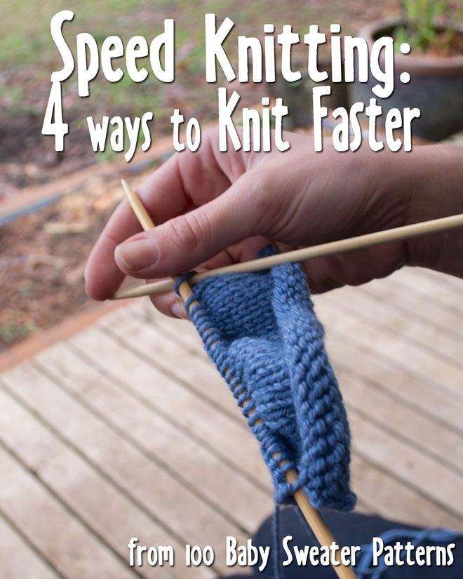 Four techniques to try to improve knitting speed by Stephanie Mason: Continental, Lever, and Flick knitting or just knit more often.