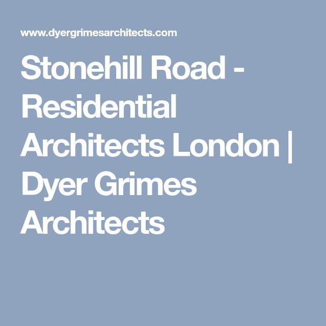 Stonehill Road - Residential Architects London | Dyer Grimes Architects