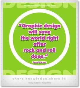"David Carson – ""Graphic design will save the world right after rock and roll does."""