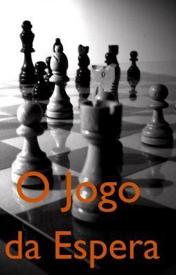 """#wattpad #null """"O Jogo da Espera"""" foi publicado na antologia literária """"O indiscutível talento das escritoras brasileiras"""", 2011. Organizadora: Joyce Cavalccante, Rede de Escritoras Brasileiras - Rebra.   Revisão: Manoela Dourado Cover: """"Chess"""". ©Image by Barbaby Norwood/FreeImages.com"""