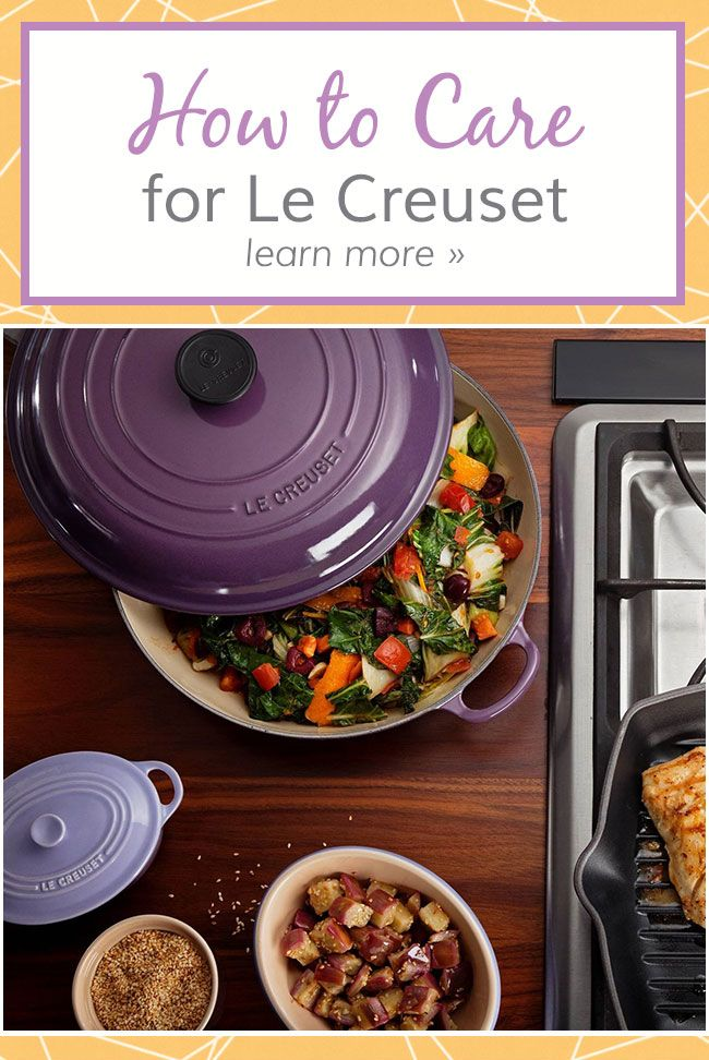 Each piece of Le Creuset cast iron cookware is designed for versatility and ease of use. Read these care guidelines to help you maintain the quality of your cookware over time.