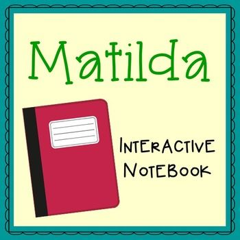 Matilda by Roald Dahl Interactive Notebook Novel Study. Low Prep and Stress-Free.