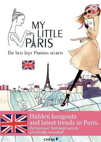 Hidden hangouts and latest trends in Paris
