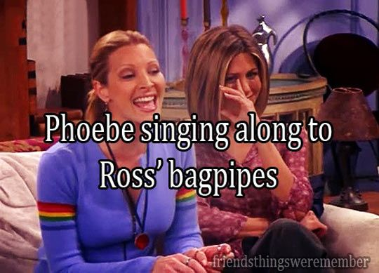 ross playing the bagpipes with phoebe singing along