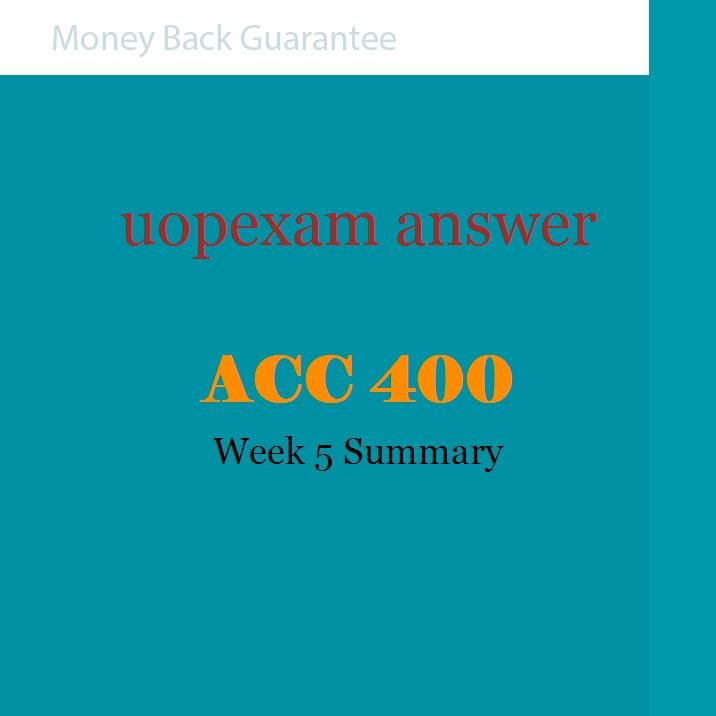 ACC 400 Week 1 E-text Individual Assignments