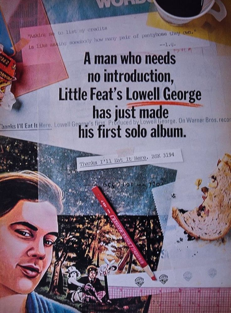 Ad for Lowell George's 1979 solo album Thanks I'll Eat It Here. Via Earl Guthrie on FB.