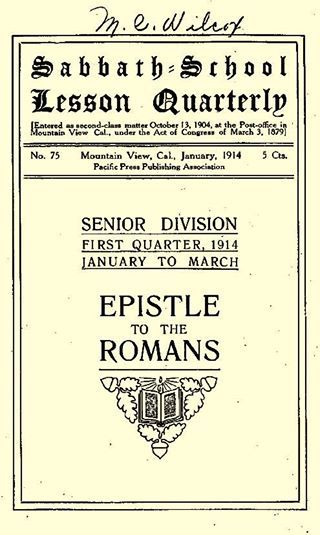 Sabbath School Lesson Quarterly FIRST QUARTER, 1914 JANUARY TO MARCH