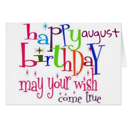 HAPPY AUGUST BIRTHDAY TO YOU CARD - birthday cards invitations party diy personalize customize celebration