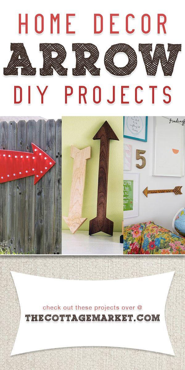 Home Decor Arrow DIY Projects - The Cottage Market
