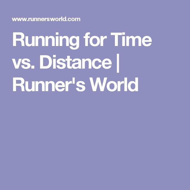 Running for Time vs. Distance | Runner's World