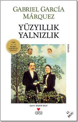 Gabriel Garcia Marquez - Yuzyillik Yalnizlik (Cent ans de solitude)