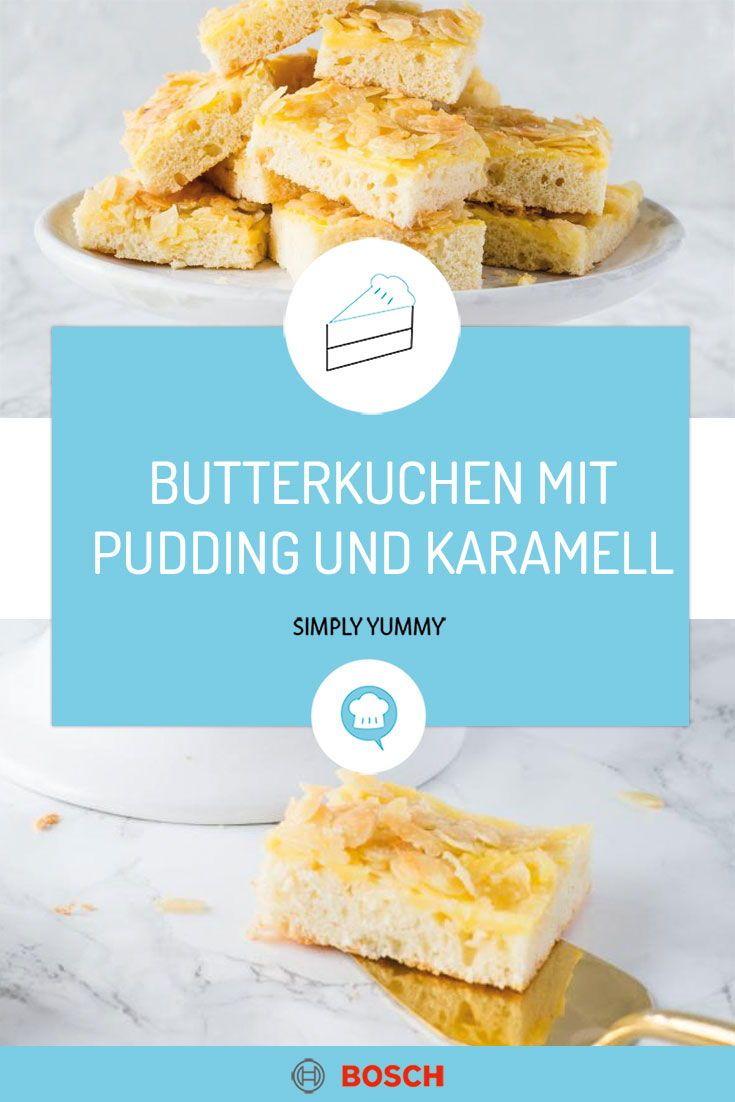 Butterkuchen Mit Pudding Und Karamell Mandeln Rezept In 2020 Mit Bildern Butterkuchen Kuchen Leckerschmecker