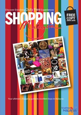Shopping in Malaysia Brochure. See more brochures in Bookletia Travel Destinations Library.