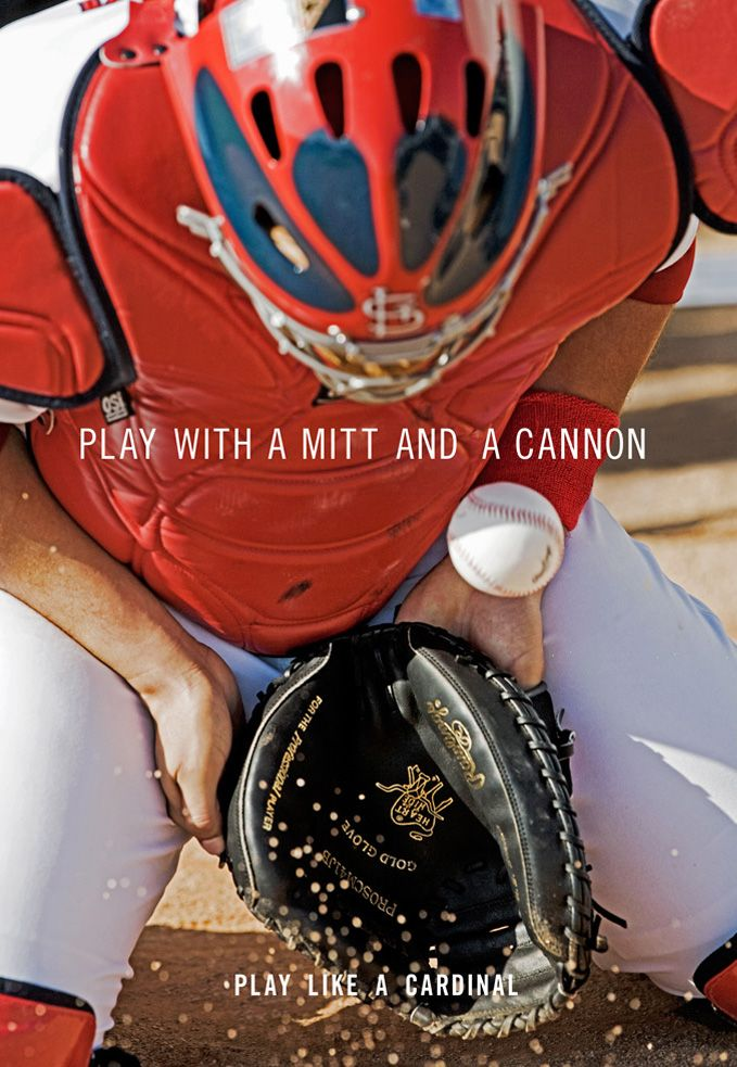 Play Like A Cardinal...ha! I don't know about cardinal but definitly love the quote & catcher!