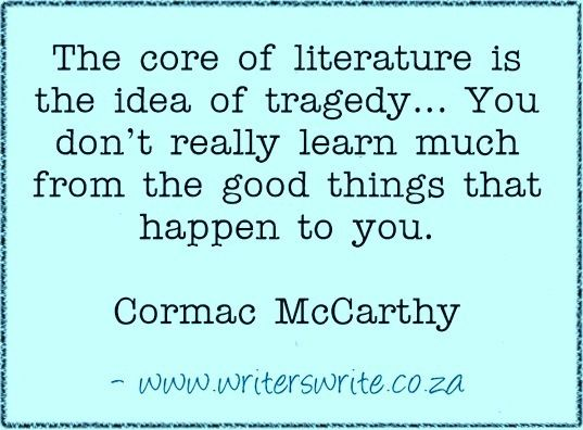 Quotable - Cormac McCarthy - Writers Write