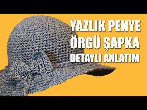 YAZLIK PENYE ÖRGÜ FÖTR ŞAPKA YAPILIŞI - Detaylı Anlatım - YouTube