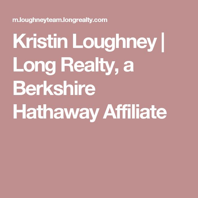 Kristin Loughney | Long Realty, a Berkshire Hathaway Affiliate