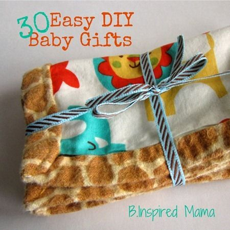 Here are 30 simple DIY Baby Gift tutorials all in one spot!  Pin now and craft later!  B-InspiredMama.com