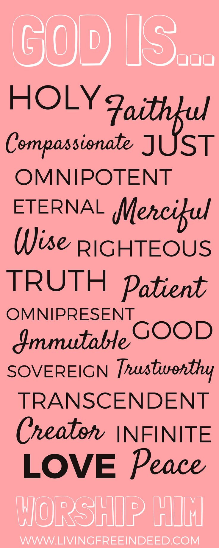 God's Attributes! Knowing them leads us into worship!   What Is God Like   Who Is God   What Are God's Attributes   The God of the Bible   What to Pray