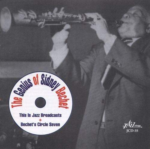 The Genius of Sidney Bechet [CD]