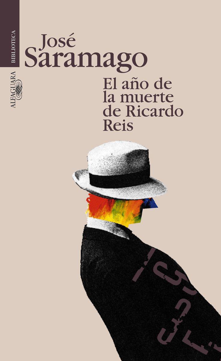 El año de la muerte de Ricardo Reis. José Saramago