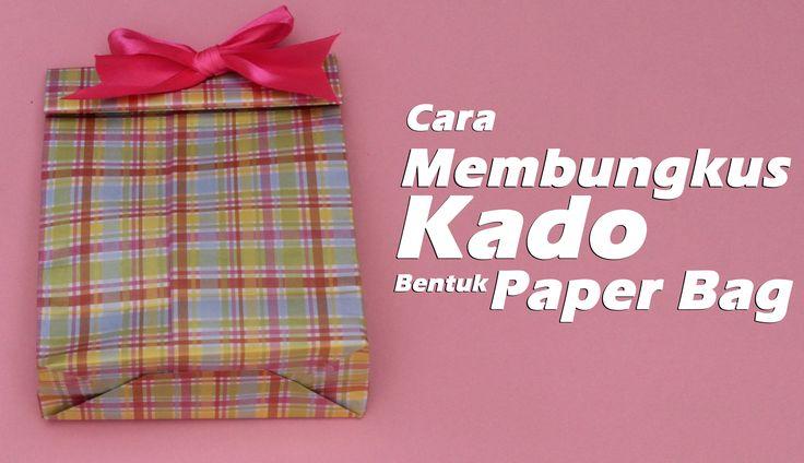 Cara Membungkus Kado Paper Bag/How to a wrap a uniqe gift