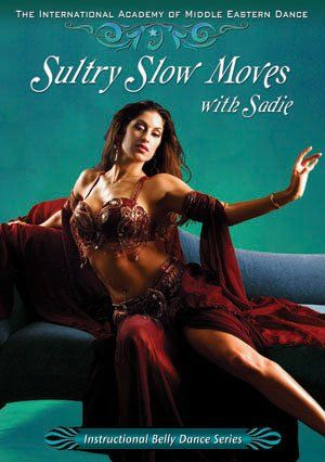 Sultry Slow Moves with Sadie Belly Dance DVD Video