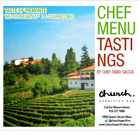 Join us on February 5th as we bring back Chef Menu Tasting, bringing you flavours from the top of the mountains of Piedmont, Italy.  4 courses $40!
