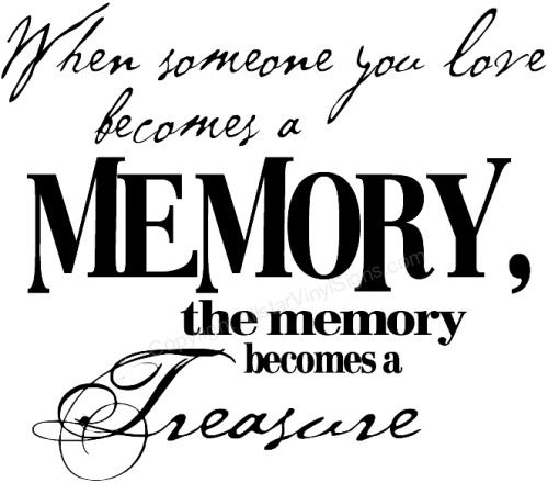 "hunting quotes and sayings | In Loving Memory of"" Memorial Plaques - Death/Funeral Vinyl Sayings"