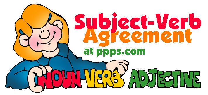 Subject-Verb Agreement - FREE Presentations in PowerPoint format, Free Interactives and Games