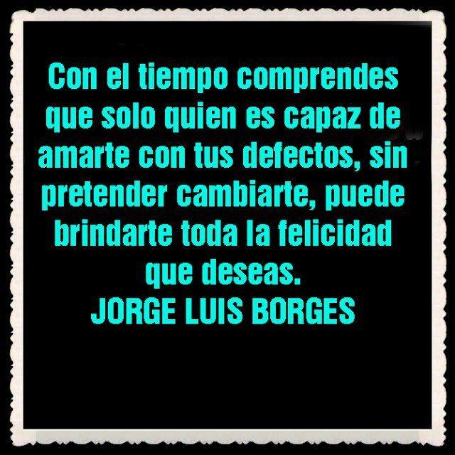 Frase de Jose Luis Borges